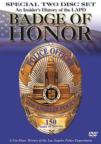 Badge of Honor: An Insider's History of the LAPD