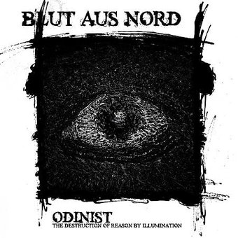 Odinist: The Destruction of Reason by Illumination