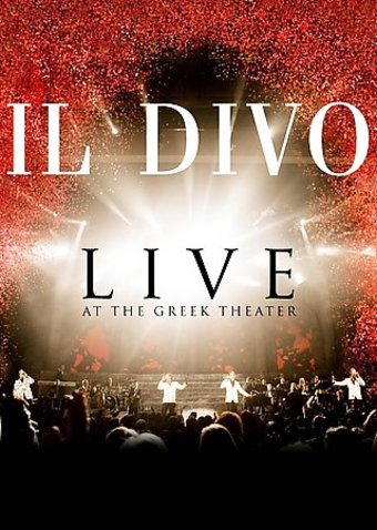 Il Divo - Live at the Greek