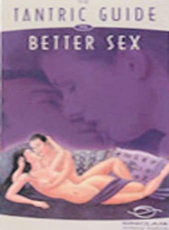 The Tantric Guide To Better Sex 72