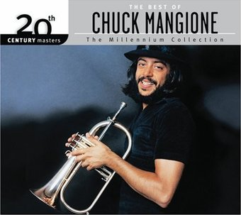 The Best of Chuck Mangione - 20th Century Masters