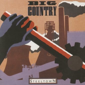 Steeltown [Germany Bonus Tracks]