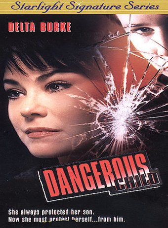 Dangerous Child (Starlight Signature Series)