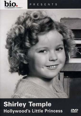 Biography: Shirley Temple - Hollywood's Little
