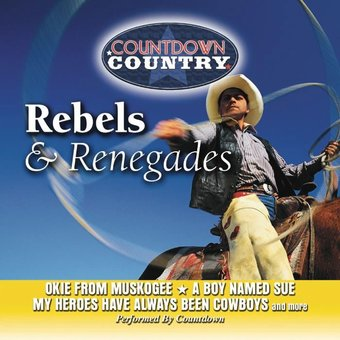 Rebels & Renegades