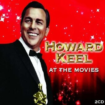 Howard Keel : At The Movies (OST) CD (2009) - 101 ...
