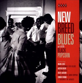 New Breed Blues with Black Popcorn
