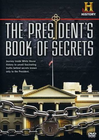 History Channel: The President's Book of Secrets