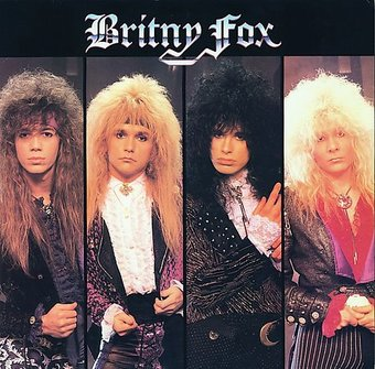 Britny Fox [Bonus Tracks]