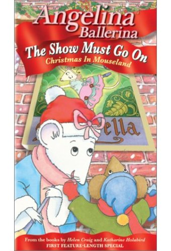Angelina Ballerina - The Show Must Go On: