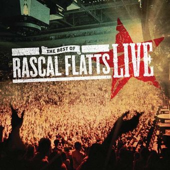 Best of Rascal Flatts Live