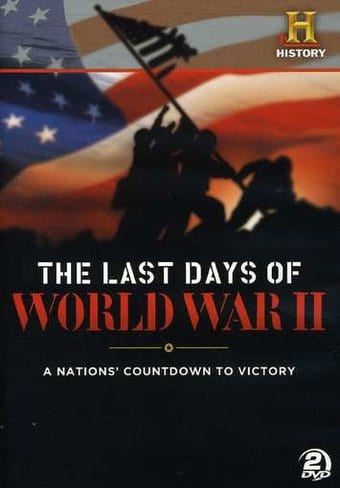History Channel - The Last Days of World War II