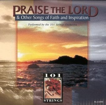 Praise Lord & Other Songs of Faith & Inspiration