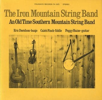 Iron Mountain String Band: An Old Time Southern