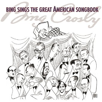 Bing Sings The Great American Songbook
