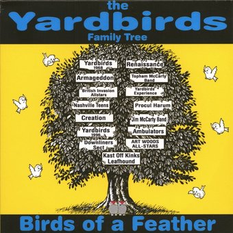 The Yardbirds Family Tree: Birds of a Feather