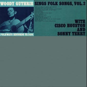 Woody Guthrie Sings Folk Songs, Volume 2
