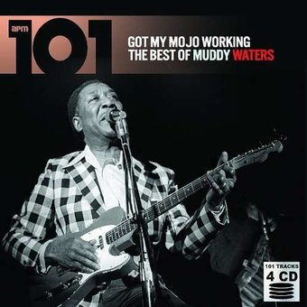 Got My Mojo Working: The Best of Muddy Waters