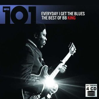 Everyday I Get the Blues: The Best of B.B. King