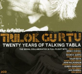 Definitive Trilok Gurtu 20 Years of Talking Tabla