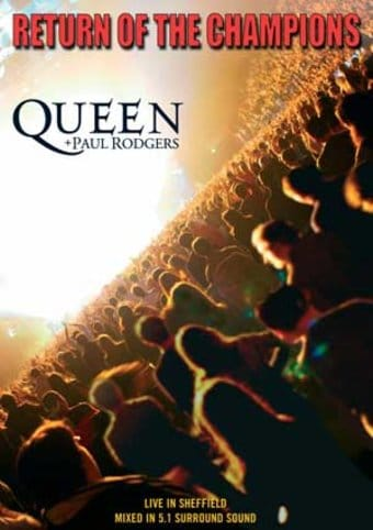 Queen & Paul Rodgers - Return of The Champions