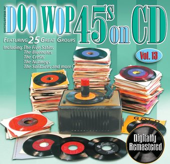 Doo Wop 45s On CD, Volume 13