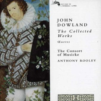 Dowland - The Collected Works / The Consort of