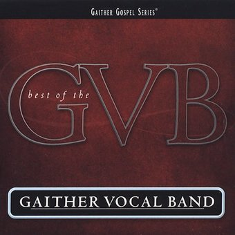 The Best of the Gaither Vocal Band (2-CD)