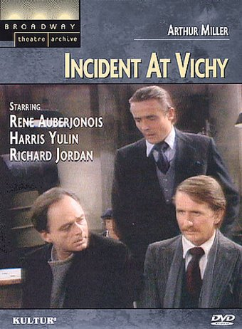 Broadway Theatre Archive - Incident at Vichy