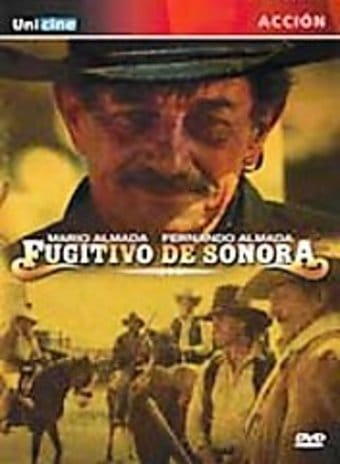 El Fugitivo de Sonora (Spanish Language)