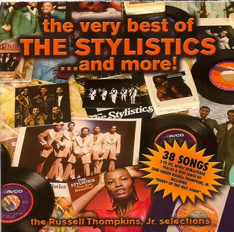 The Very Best of the Stylistics... And More!