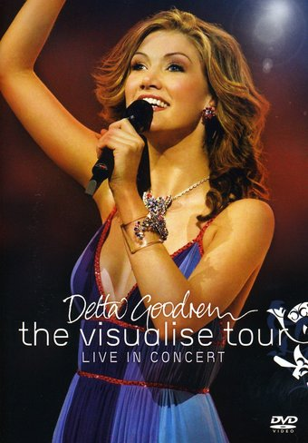 Delta Goodrem: The Visualise Tour Live in Concert