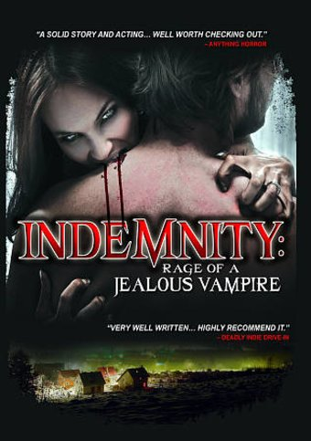 Indemnity: Rage Of A Jealous Vampire