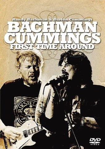 Randy Bachman & Burton Cummings - First Time