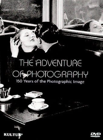 Adventure of Photography: 150 Years of the