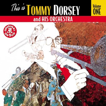 This Is Tommy Dorsey And His Orchestra, Volume 1