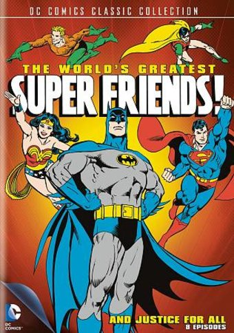 The World's Greatest Super Friends!: And Justice