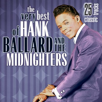 Very Best of Hank Ballard & The Midnighters
