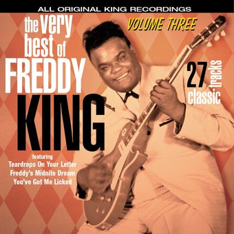 Very Best of Freddy King, Volume 3