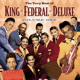 The Very Best of King / Federal / Deluxe, Volume 1