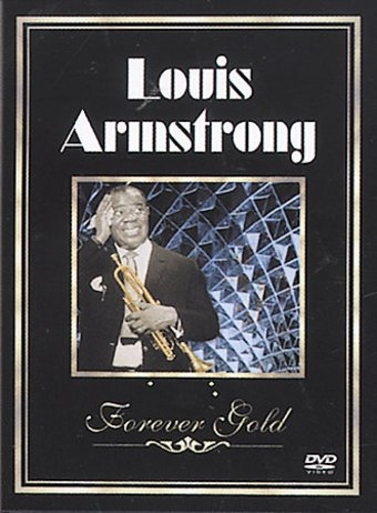 Louis Armstrong - Forever Gold