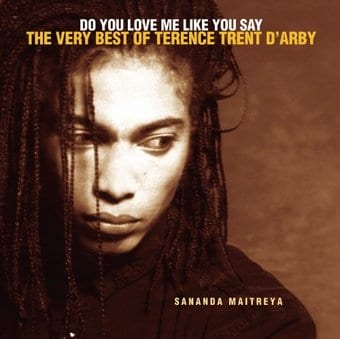Do You Love Me Like You Say: The Very Best of