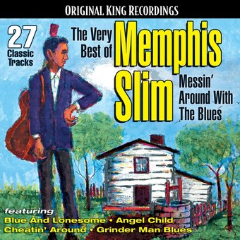 The Very Best of Memphis Slim- Messin' Around