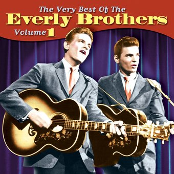 The Very Best of The Everly Brothers, Volume 1