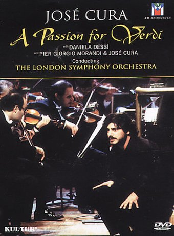 Jose Cura - A Passion For Verdi
