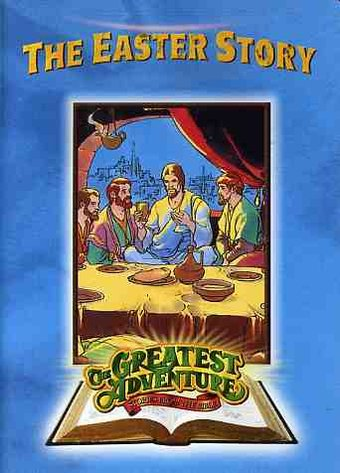 The Greatest Adventures of the Bible: Easter Story