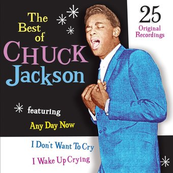 The Best of Chuck Jackson: 25 Original Recordings