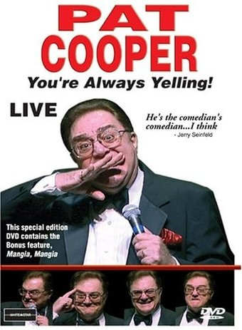 Pat Cooper - You're Always Yelling! (Live)