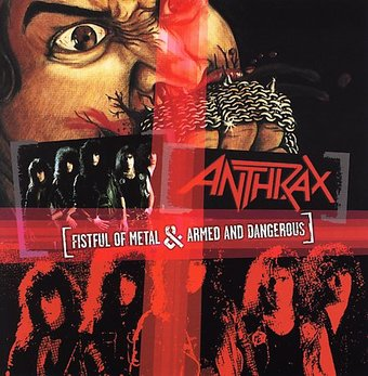 Fistful of Metal / Armed and Dangerous
