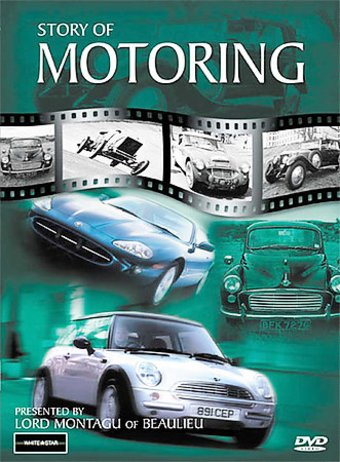 The Story of Motoring